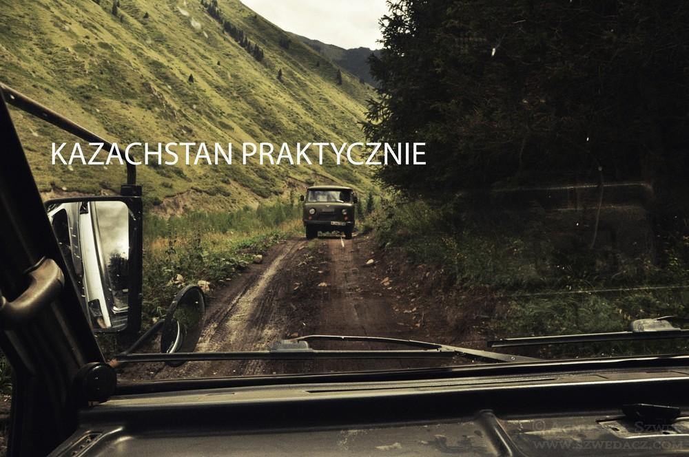 Kazachstan praktycznie, czyli co kraj to obyczaj