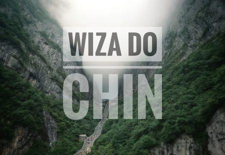 Wiza do Chin – wniosek, cena i formalności w Centrum Wizowym